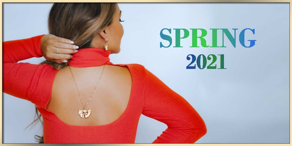 What Jewelry To Wear With Your Spring Outfits For 2021